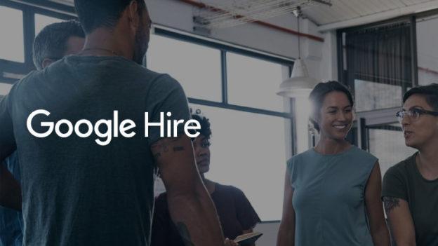 Are you prepared for Google Hire?